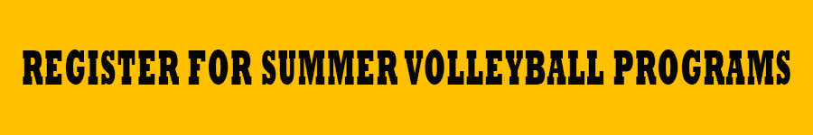 Register for summer volleyball programs